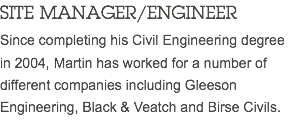 SITE MANAGER/ENGINEER